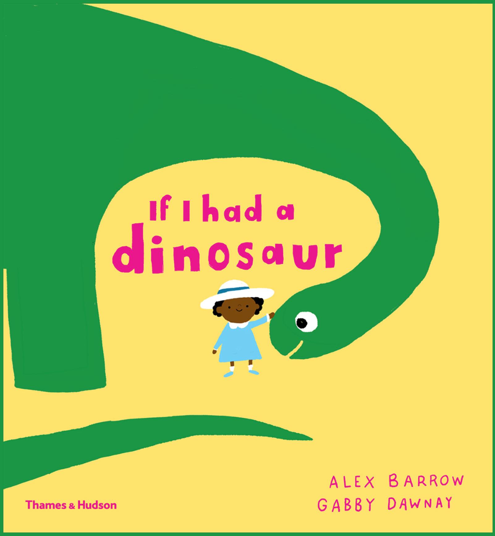 Book Buzz: If I Had a Dinosaur