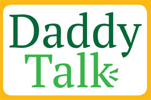 Daddy Talk: Strange Happenings