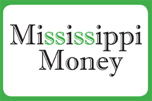 Mississippi Money: Let Your Financial Plan Work for You