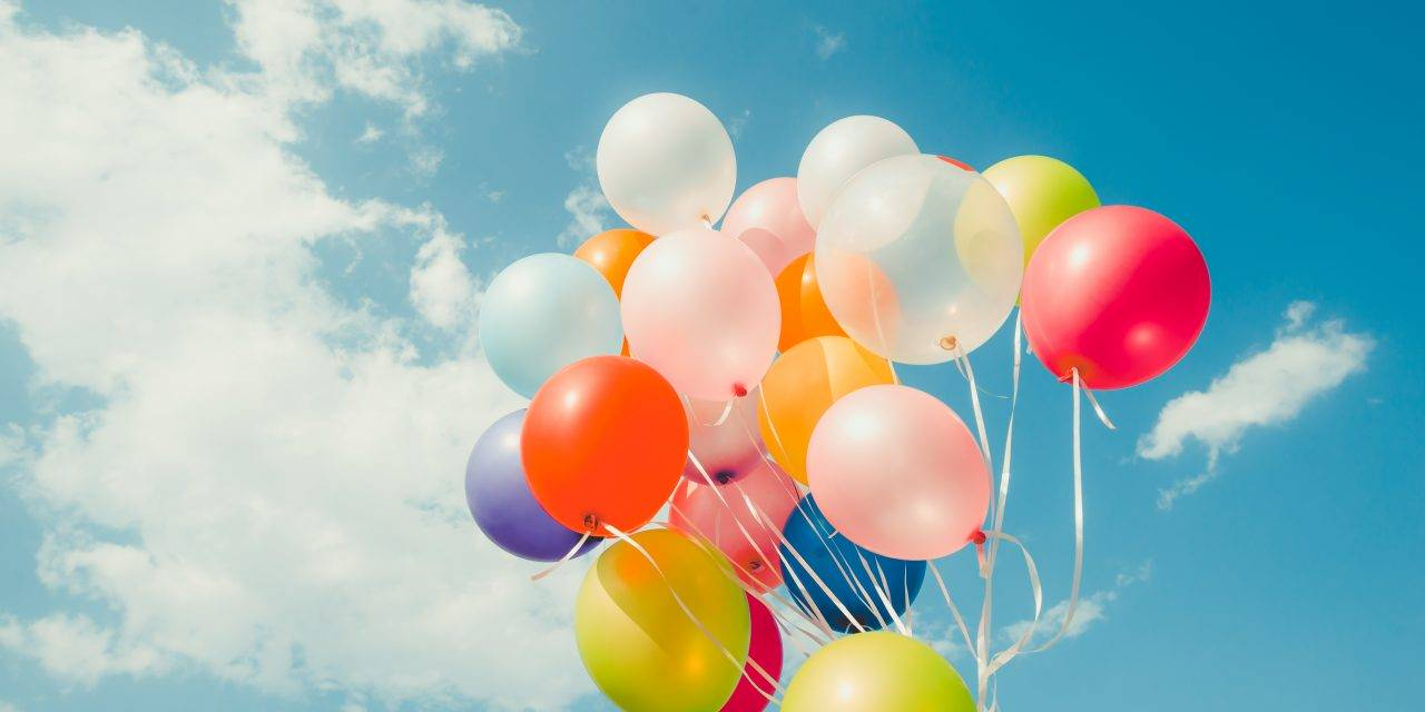 Balloons Blow. Don't Let Them Go.
