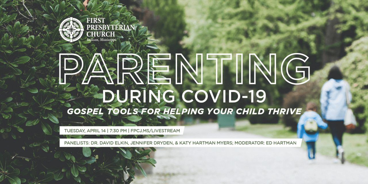 First Presbyterian of Jackson to stream a panel on Parenting