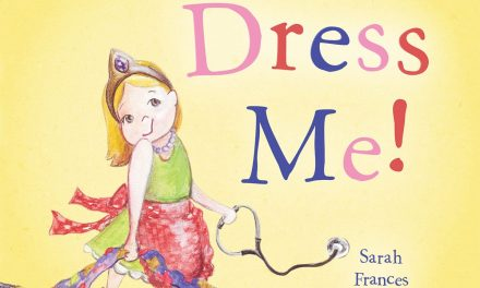Virtual Storytime: Oxford Author Sarah Frances Hardy Returns With 'Dress Me!'