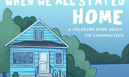 """When We All Stayed Home"" Coloring Book"
