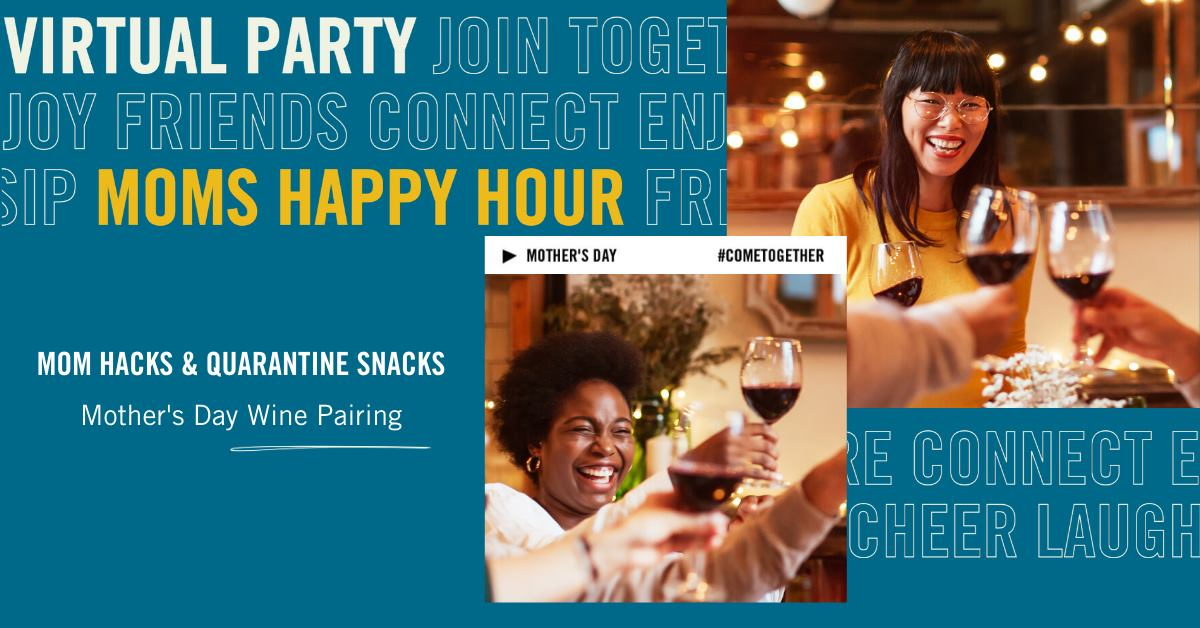 Mother's Day Wine Pairing Virtual Event