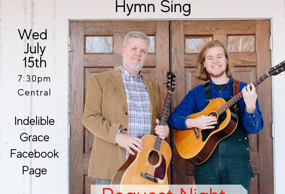 Indelible Grace Virtual Hymn Sing