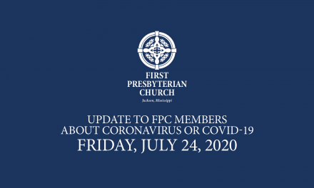 COVID-19 Update from First Presbyterian Church in Jackson